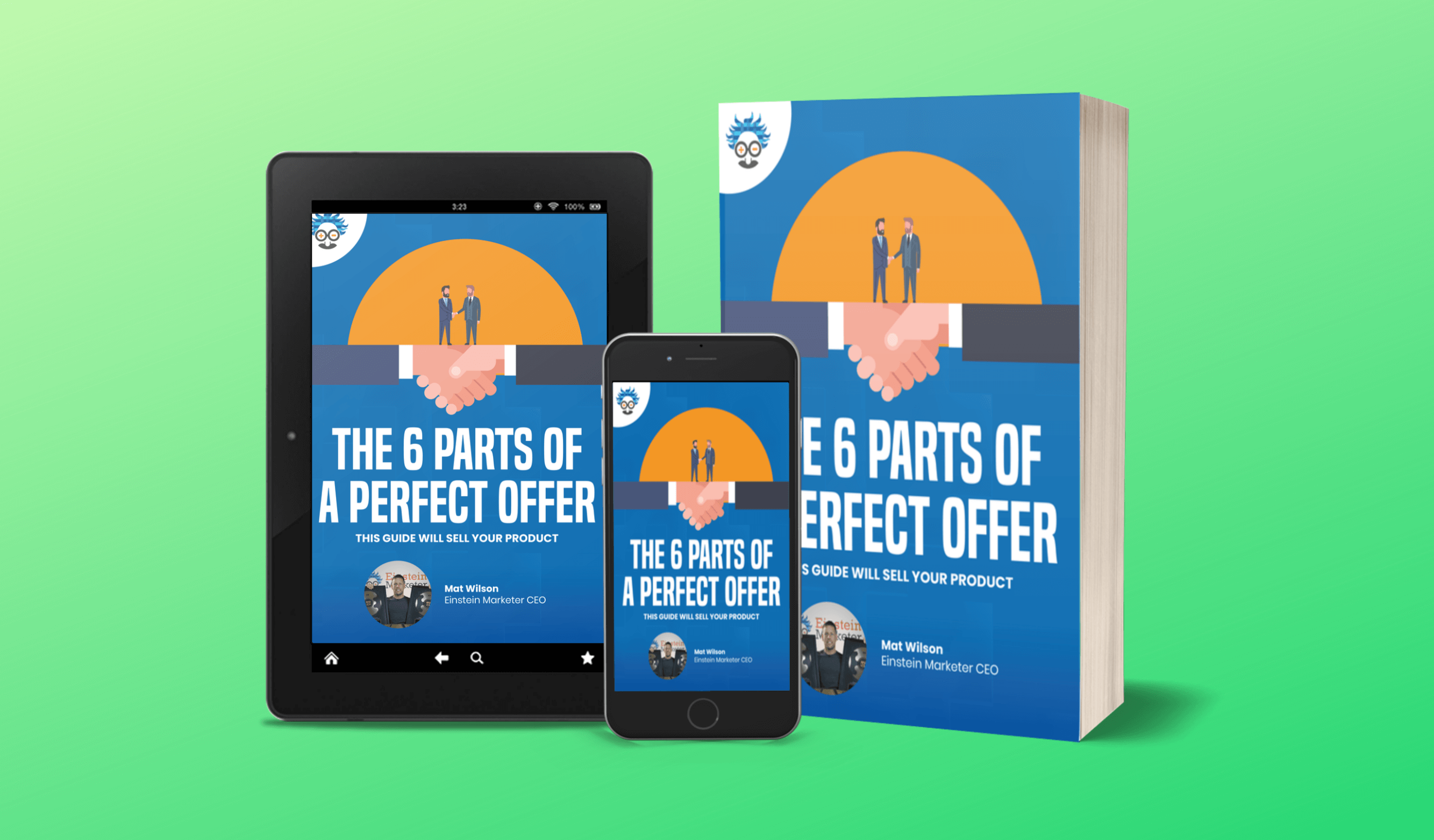 The 6 Parts of a Perfect Offer